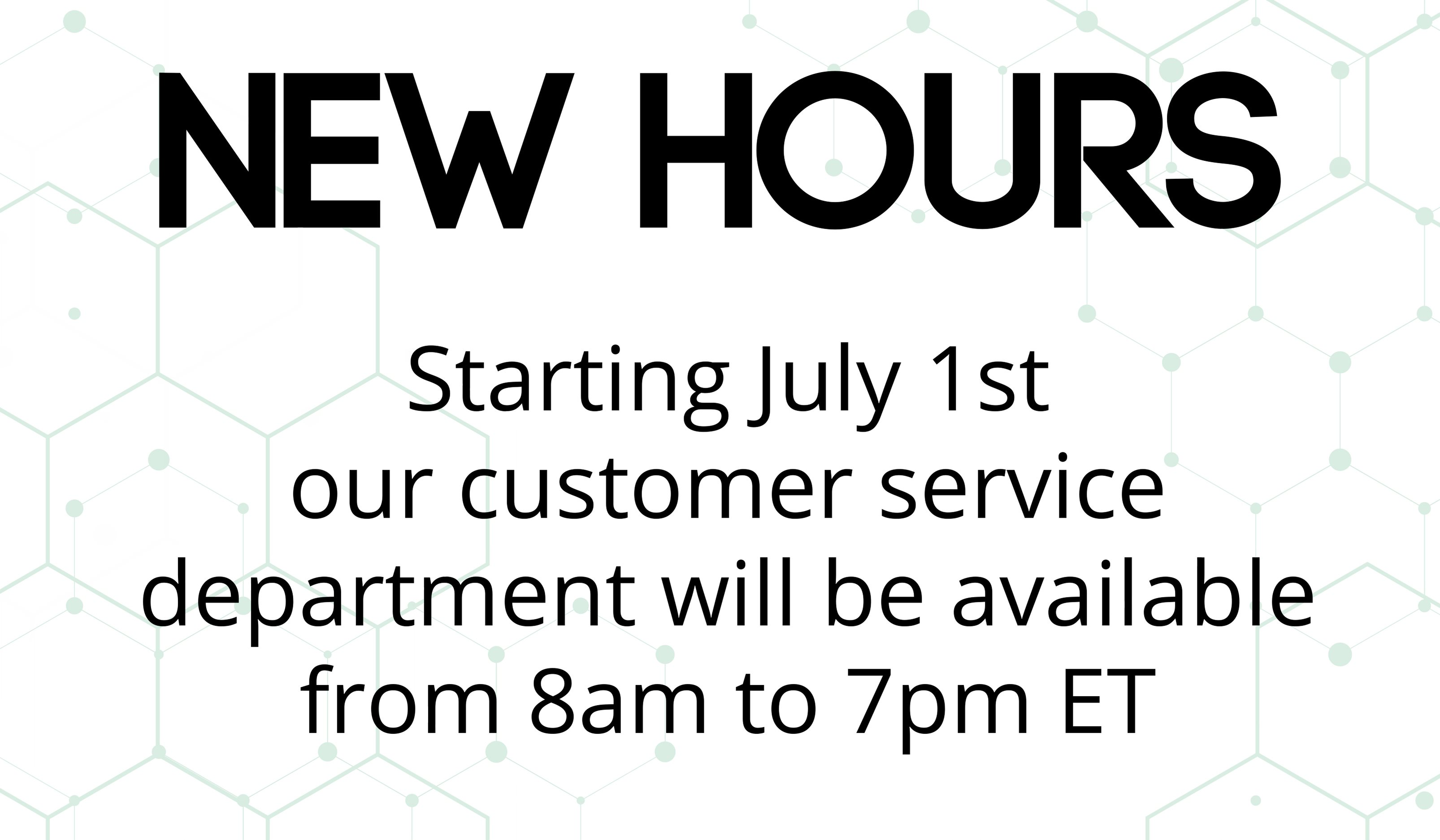 Customer Service New Hours